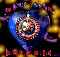 Valentines Day ~ One World, One Heart (Holiday eCard)